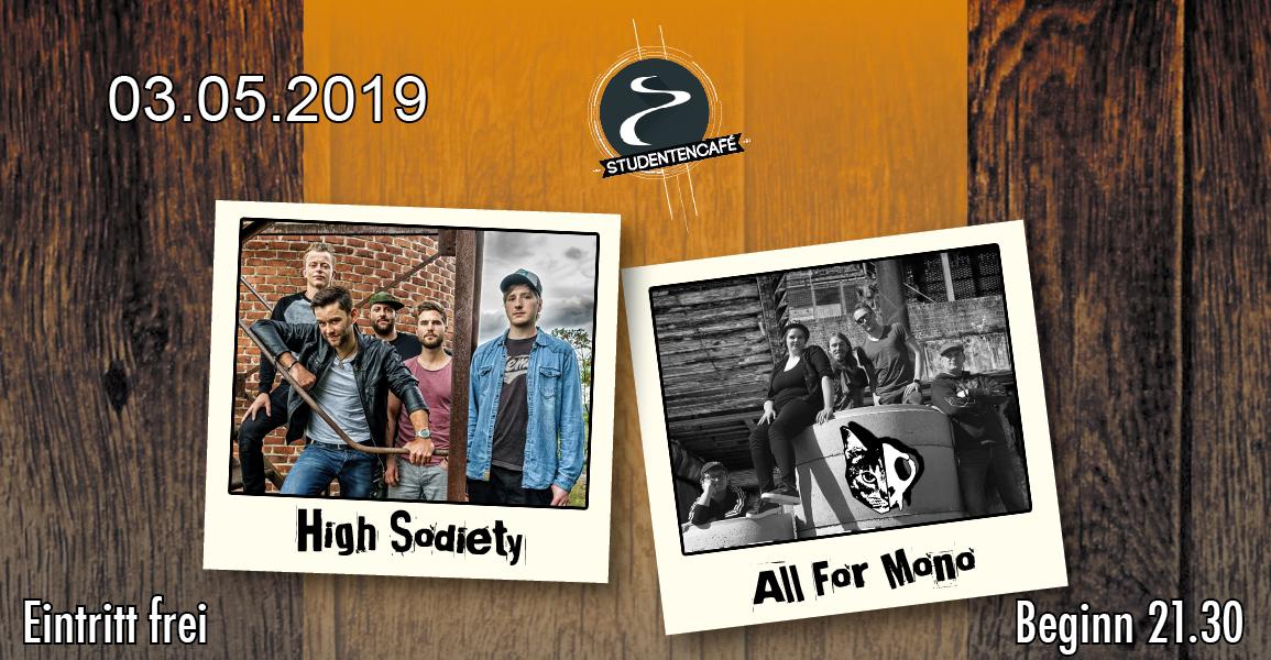 Bilder der Bands High Sodiety und All For Mono und dem Datum 03.05.2019
